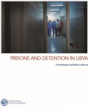 The USIP report says Libya's prisons are in chaos (Photo: USIP).