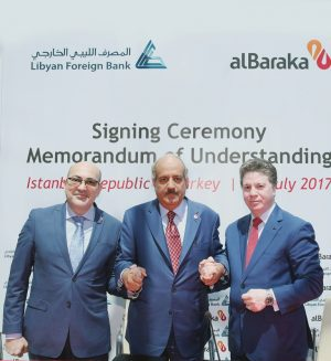 MOU signed in Istanbul between Libyan Foreign Bank and Al Baraka